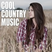 Cool Country Music Songs