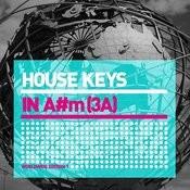House Keys (A#m) World Edition 1 Songs