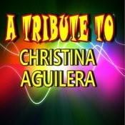 A Tribute To Christina Aguilera Songs