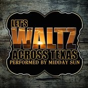 Let's Waltz Across Texas Songs