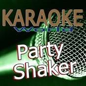 Party Shaker (Originally Performed By R.I.O.) [Karaoke Version] Song