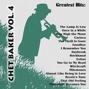 Greatest Hits: Chet Baker Vol. 4 Songs