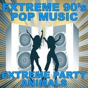 Extreme 90's Pop Music Songs