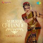 Nupurer Chhhande - Nacher Gaan Songs