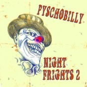 Psychobilly: Night Frights, Vol. 2 Songs
