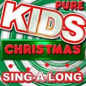 Pure Kids Christmas Sing-A-Long Songs