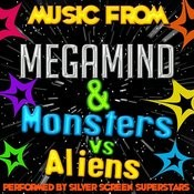 Music From Megamind & Monsters Vs Aliens Songs