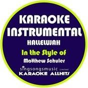 Hallelujah (In The Style Of Matthew Schuler) [Karaoke Instrumental Version] - Single Songs