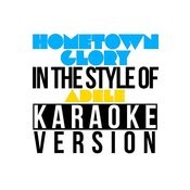 Hometown Glory (In The Style Of Adele) [Karaoke Version] - Single Songs