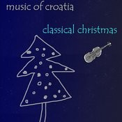 Music In Croatia - Classical Christmas Songs