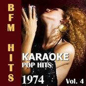 Karaoke: Pop Hits 1974, Vol. 4 Songs