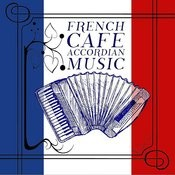 French Cafe Accordian Music Songs