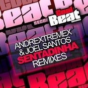 Sentadinha Remixes Songs