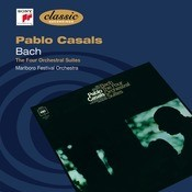 Casals - Bach - Orchestral Suites 1-4 Songs