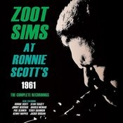 Zoot Sims At Ronnie Scott's 1961 - The Complete Recordings Songs