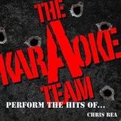 The Karaoke A Team Perform The Hits Of Chris Rea Songs