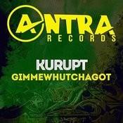 Gimmewhutchagot Songs