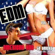 Edm, American Hot - 50 Tracks, Vol. 2 Songs