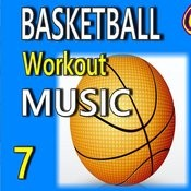 Basketball Workout Music, Vol. 7 Songs