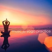 Music For Yoga Practice Songs