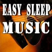 Easy Sleep Music (Instrumental) Songs
