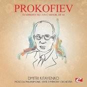 Prokofiev: Symphony No. 3 In C Minor, Op. 44 (Digitally Remastered) Songs