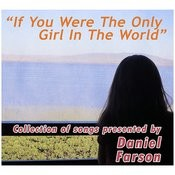 If You Were The Only Girl In The World Songs