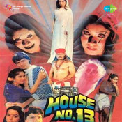 House No 13 Songs