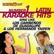 Drew's Famous #1 Latin Karaoke Hits: Sing Like Los Caribeños De Guadalupe & Los Hermanos Yaipen Songs