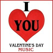 I Love You. Valentine´s Day Music Songs
