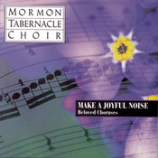 Make a Joyful Noise - Beloved Choruses Songs