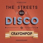 The Streets Go Disco Songs