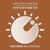 Hustled Funk E.P. Songs