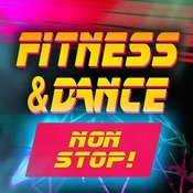 Fitness & Dance Non-Stop! Songs