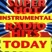Super Hot Instrumental Radio Hits Today Songs
