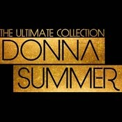 The Ultimate Donna Summer Collection Songs