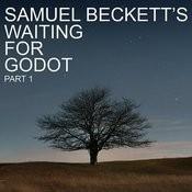 Samuel Beckett's Waiting For Godot, Pt. 1 Songs