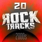 20 Rock Tracks - 2000s Songs