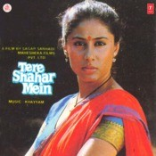 Tere Shahar Mein Songs