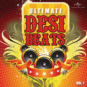 Ultimate Desi Beats, Vol. 1 Songs