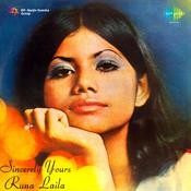 Sincerely Yours Runa Laila Songs