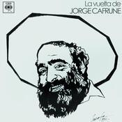 Jorge Cafrune Cronología -  La Vuelta de Jorge Cafrune (1974) Songs