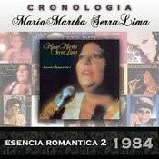 María Martha Serra Lima Cronología - Esencia Romantica 2 (1984) Songs