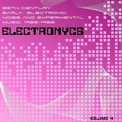 Electronycs Vol.4, 20th Century Early Electronic, Noise And Experimental Music. 1920-1960 Songs