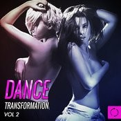 Dance Transformation, Vol. 2 Songs