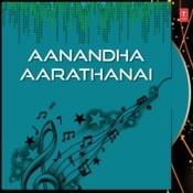 Aanandha Aarathanai Songs