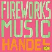 Handel: Fireworks Songs
