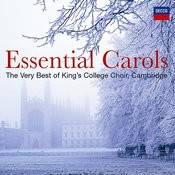 Essential Carols - The Very Best of King's College, Cambridge Songs