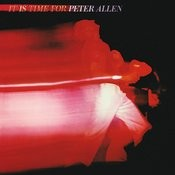 It Is Time For Peter Allen (Live) Songs