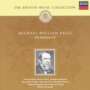 Balfe: The Bohemian Girl (2 Cds) Songs